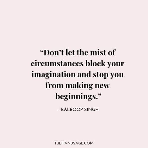 19 Inspiring Quotes About New Beginnings | Tulip and Sage
